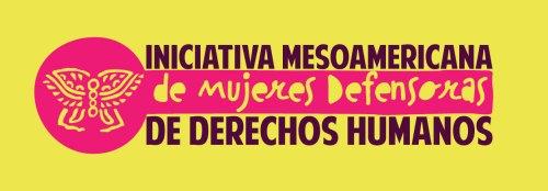 inciativaMesoamericanaDefensorasDH